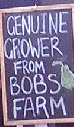 Genuine Grower from Bob's Farm